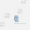 Gustav Bertha - My Life as a Dog